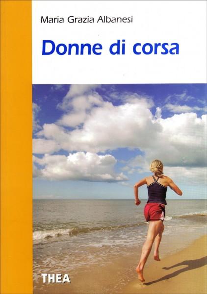Maria Grazia Albanesi Donne di corsa